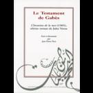 Testament de Gabès, l'invasion de la mer (1905), ultime roman de Jules Verne (Le )