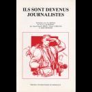 Ils sont devenus journalistes