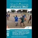 L'Afrique au cœur du sport mondial : autour de la Coupe du monde de football 2010 en Afrique du Sud - Les Cahiers d'Outre-Mer 250