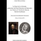 Le Sieur de La Geneste, traducteur de Dom Francisco de Quevedo. Les Visions et l'Aventurier Buscon, histoire facétieuse