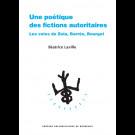Une poétique des fictions autoritaires. Les voies de Zola, Barrès, Bourget