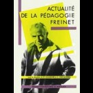 Actualité de la pédagogie Freinet, 2e éd.