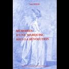 Mémoires d'une marquise sous la Révolution