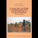 Rôle des cultures commerciales dans l'évolution de la Société Senoufo (Le) (Sud du Mali), n° 2