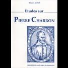Études sur Pierre Charron