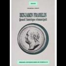 Benjamin Franklin. Quand l'Amérique s'émancipait