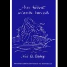Anne Hébert, son œuvre, leurs exils