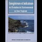 Enregistreurs et indicateurs de l'évolution de l'environnement en zone tropicale, n° 13