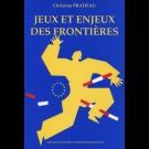 Jeux et enjeux des frontières