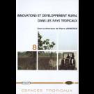 Innovations et développement rural dans les pays tropicaux, n° 8