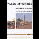 Villes africaines : activités et structures, n° 10