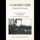 Grande Lande (La). Géographie historique