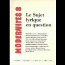 Le sujet lyrique en question – Modernités 8