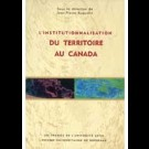 Institutionnalisation du territoire au Canada (L')