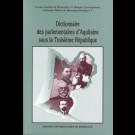 Dictionnaire des parlementaires d'Aquitaine sous la Troisième République