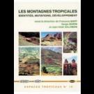 Montagnes tropicales (Les). Identités, mutations, développement, n° 16