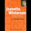 Jeanette Winterson, Le miracle ordinaire