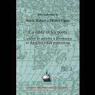 La table et les ports. Cuisine et société à Bordeaux et dans les villes portuaires