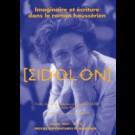 Eidôlon 75 : Imaginaire et écriture dans le roman haussérien