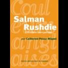 Salman Rushdie. L'écriture transportée