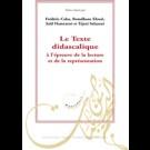 Texte didascalique à l'épreuve de la lecture et de la représentation (Le)