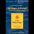 De Ségur à Phélan. Histoire d'un vignoble du Médoc