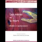 Les mères et la mort - Réalités et représentations