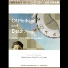 Of Mothers and Death : from Procreation to Creation