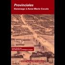 Provinciales. Hommage à Anne-Marie Cocula (2 Tomes)