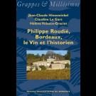 Philippe Roudié, Bordeaux, le Vin et l'historien