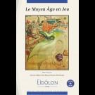 Eidôlon 86 : Le Moyen Âge en Jeu + DVD-Rom