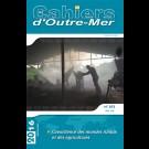 Coexistence des mondes ruraux et des agricultures - Les Cahiers d'Outre-Mer 273