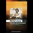 Michel Jeury. Carnets chronolytiques