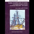 Contre courants, vents et marées. La navigation maritime et fluviale en Amérique latine (XVIIe - XIXe siècles)