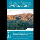 Enjeux et moyens d'une foresterie paysanne contractualisée. Expérience de systèmes de gestion locale à Madagascar - Les Cahiers d'Outre-Mer 257