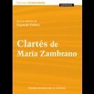 Clartés de María Zambrano