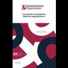La question européenne dans les organisations - Communication & Organisation 57