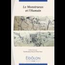 Eidôlon 100 : Monstrueux et l'Humain (Le)