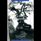 Eidôlon 103 : Forêt romantique (La)