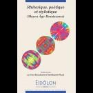 Eidôlon 112 - Rhétorique, poétique et stylistique (Moyen Âge - Renaissance)