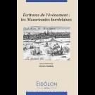 Eidôlon 116 - Écritures de l'événement : les Mazarinades bordelaises