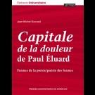 Capitale de la douleur de Paul Éluard. Formes de la poésie/poésie des formes