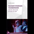 Rainer Werner Fassbinder. Identité allemande et crise du sujet