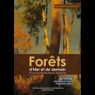 Forêts d'hier et de demain. 50 ans de recherches en Aquitaine