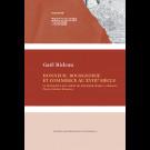 Honneur, bourgeoisie et commerce au XVIIIe siècle. Le Mémorial à mes enfans du marchand-drapier orléanais, Pierre-Étienne Brasseux