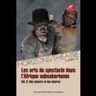Horizons/Théâtre n°14 - Les arts du spectacle dans l'Afrique subsaharienne