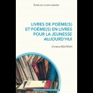 Livres de poème(s) et poèmes en livres pour la jeunesse aujourd'hui