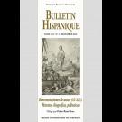Bulletin Hispanique - Tome 121 - n° 2 - décembre 2019 - Representaciones de autor (XV-XIX). Retratos, biografías, polémicas