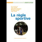 Règle sportive (La)