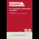 Les « organisations collaboratives » en question - Communication & Organisation 55